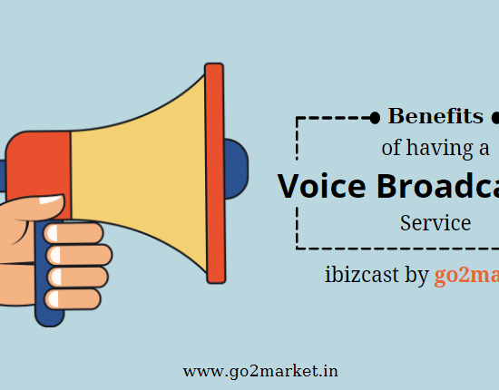 Benefits of having a voice broadcasting solution | ibizcast by go2market